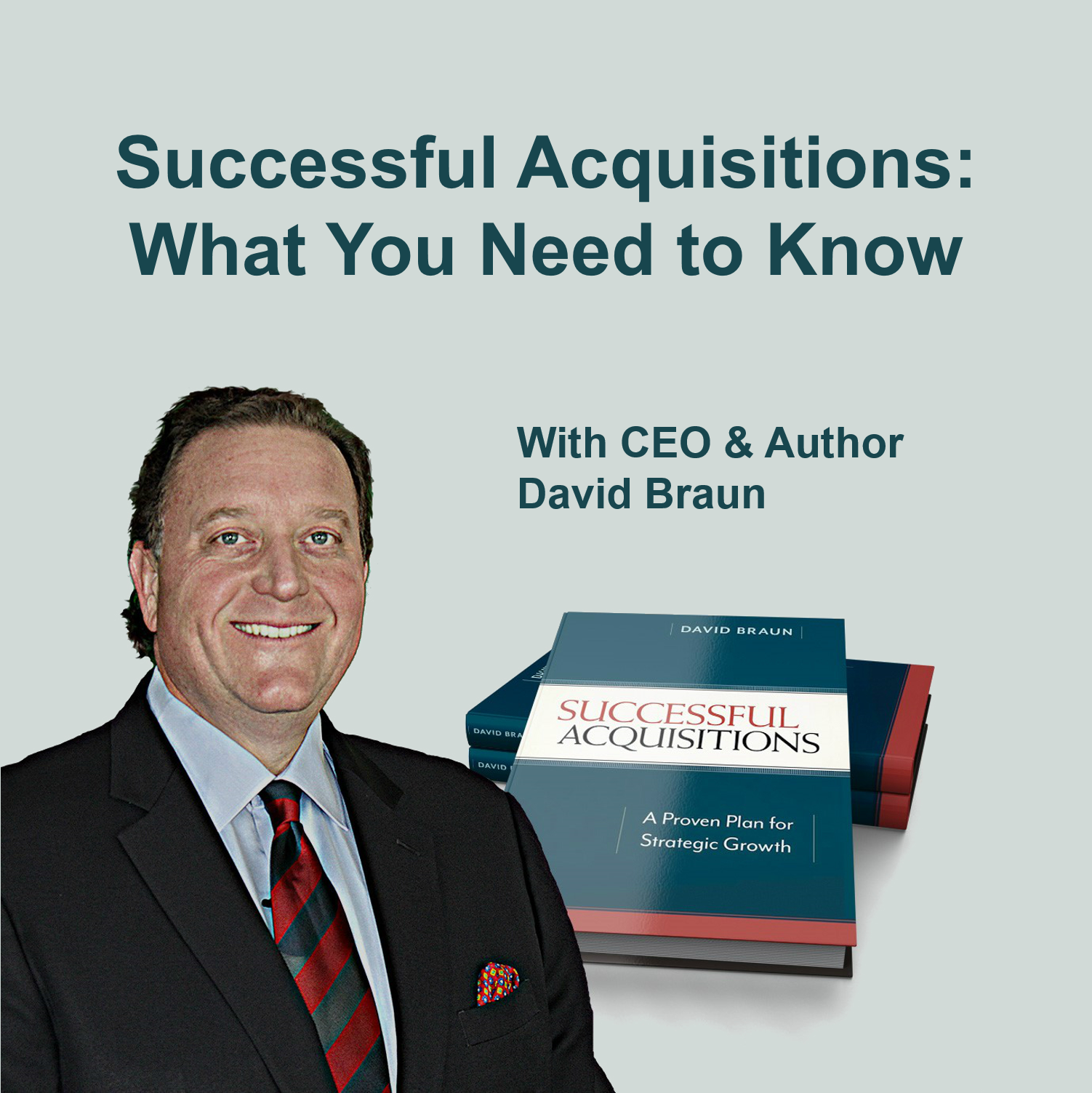 Successful Acquisitions: What You Need to Know