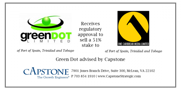 Capstone Announces Closing of Deal between Trinidad and Tobago's Green Dot and One Caribbean Media