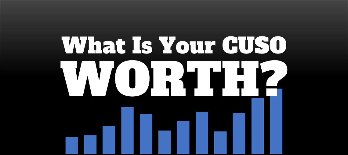 What is your CUSO worth